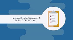 Functional safety assessment 4 - FSA4 in process operations for a safety instrumented system.